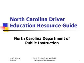 North Carolina Driver Education Resource Guide