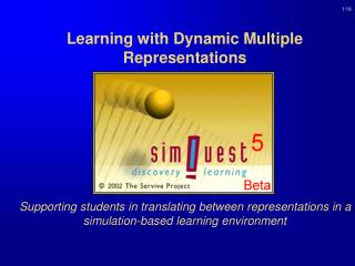 Learning with Dynamic Multiple Representations         Supporting students in translating between representations in a s