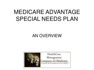 MEDICARE ADVANTAGE SPECIAL NEEDS PLAN