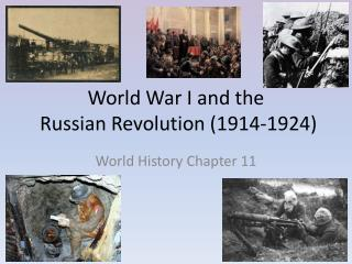 World War I and the  Russian Revolution 1914-1924