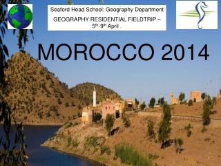 Morocco Fieldtrip 2014