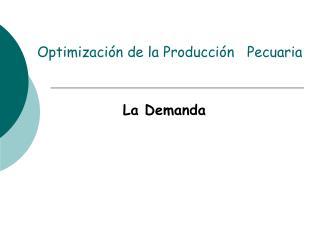 Optimizaci n de la Producci n   Pecuaria