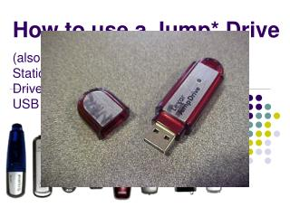 How to use a Jump Drive