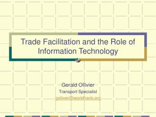Trade Facilitation and the Role of Information Technology