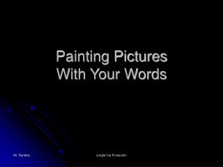 Painting Pictures With Your Words