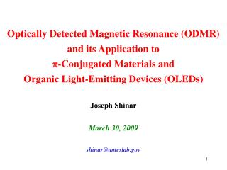 Optically Detected Magnetic Resonance ODMR  and its Application to  p-Conjugated Materials and  Organic Light-Emitting D