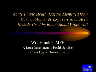 Acute Public Health Hazard Identified from Carbon Monoxide Exposure in an Area Heavily Used by Recreational Watercraft
