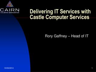 Delivering IT Services with Castle Computer Services