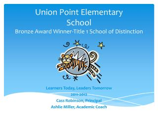 Union Point Elementary  School Bronze Award Winner-Title 1 School of Distinction