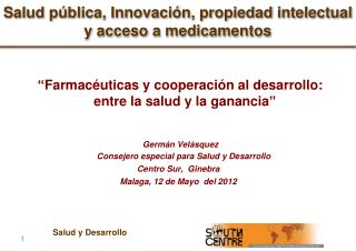 Salud p blica, Innovaci n, propiedad intelectual y acceso a medicamentos