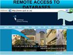 REMOTE ACCESS TO DATABASES