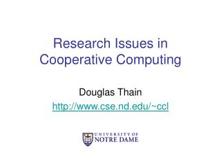 Research Issues in Cooperative Computing