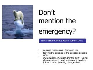 Don t  mention the emergency