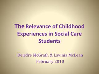 The Relevance of Childhood Experiences in Social Care Students