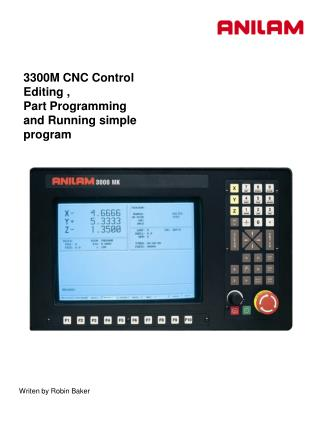 3300M CNC Control Editing , Part Programming and Running simple program