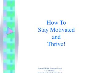 How To  Stay Motivated and Thrive