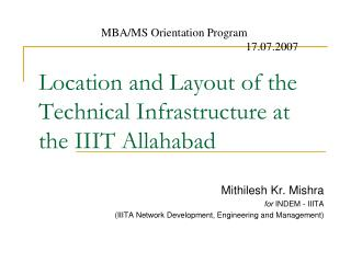 Location and Layout of the Technical Facilities at IIIT-A