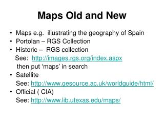 Maps Old and New