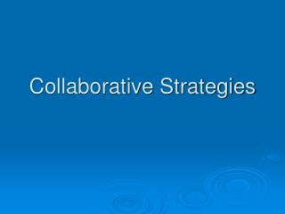 Collaborative Strategies