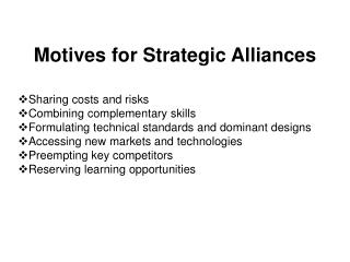Motives for Strategic Alliances