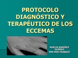 PROTOCOLO DIAGN STICO Y TERAP UTICO DE LOS ECCEMAS