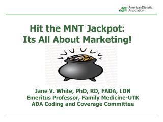 Hit the MNT Jackpot:               Its All About Marketing