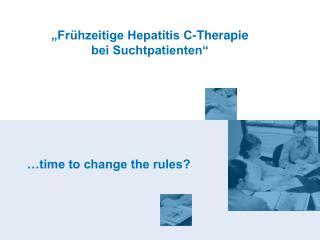 Fr hzeitige Hepatitis C-Therapie bei Suchtpatienten