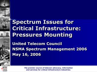Spectrum Issues for Critical Infrastructure: Pressures Mounting