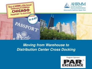 Moving from Warehouse to  Distribution Center Cross Docking