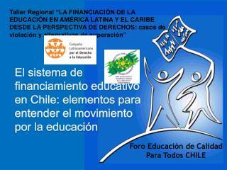 Taller Regional  LA FINANCIACI N DE LA EDUCACI N EN AM RICA LATINA Y EL CARIBE DESDE LA PERSPECTIVA DE DERECHOS: casos d