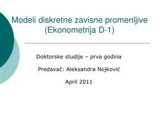 Modeli diskretne zavisne promenljive Ekonometrija D-1