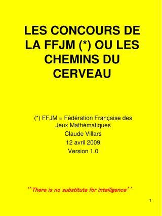 LES CONCOURS DE LA FFJM  OU LES CHEMINS DU CERVEAU