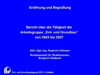 Bericht  ber die T tigkeit der Arbeitsgruppe  Erd- und Grundbau  von 2003 bis 2007