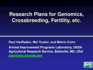 Research Plans for Genomics, Crossbreeding, Fertility, etc.