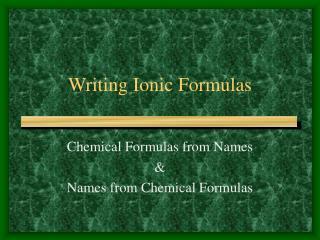Writing Ionic Formulas
