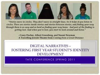Digital Narratives    Fostering first year student s identity development