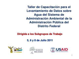 Taller de Capacitaci n para el Levantamiento de Datos sobre Agua del Sistema de Administraci n Ambiental de la Administr