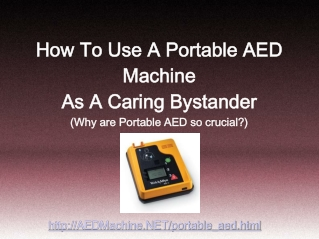 Mobile AED Unit And How A Bystander Can Save A Life