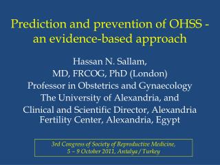 Prediction and prevention of OHSS - an evidence-based approach