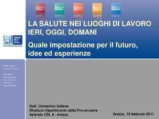 Arezzo, 19 febbraio 2011