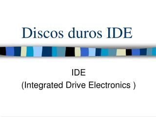 Discos duros IDE