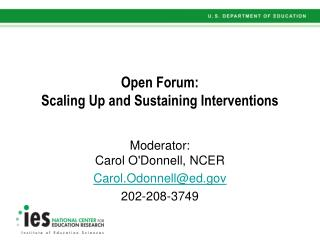 Open Forum: Scaling Up and Sustaining Interventions