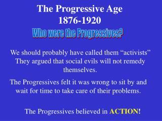 The Progressive Age 1876-1920