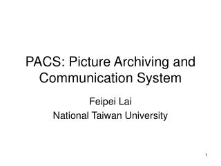 Chapter 8: PACS: Picture Archiving and Communication System