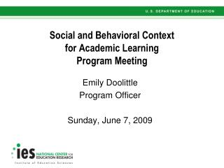 Social and Behavioral Context  for Academic Learning Program Meeting