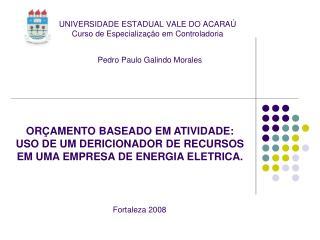 UNIVERSIDADE ESTADUAL VALE DO ACARA  Curso de Especializa  o em Controladoria