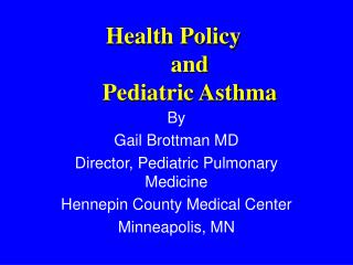 Health Policy  and  Pediatric Asthma
