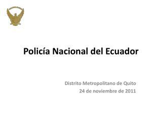 Polic a Nacional del Ecuador