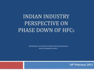 Indian Industry Perspective on  phase down of HFCs