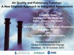 Air Quality and Pulmonary Function: A New England Approach to Integrated Assessment
